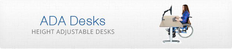ADA height adjustable desks